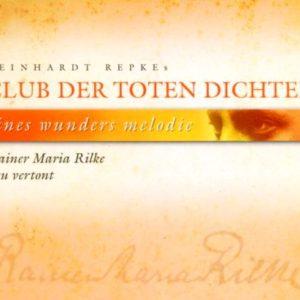 eines wunders melodie – Rainer Maria Rilke neu vertont