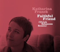 Faithful Friend – Ulrich Schnauss Remix