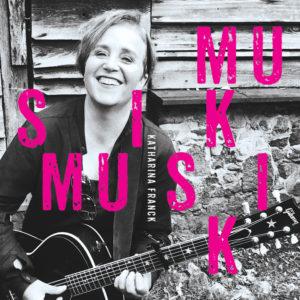 Katharina Franck – Musik! Musik!