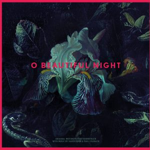 O Beautiful Night – Original Motion Picture Soundtrack