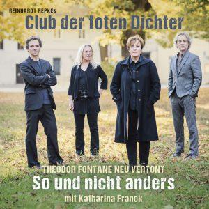 So und nicht anders – Theodor Fontane neu vertont